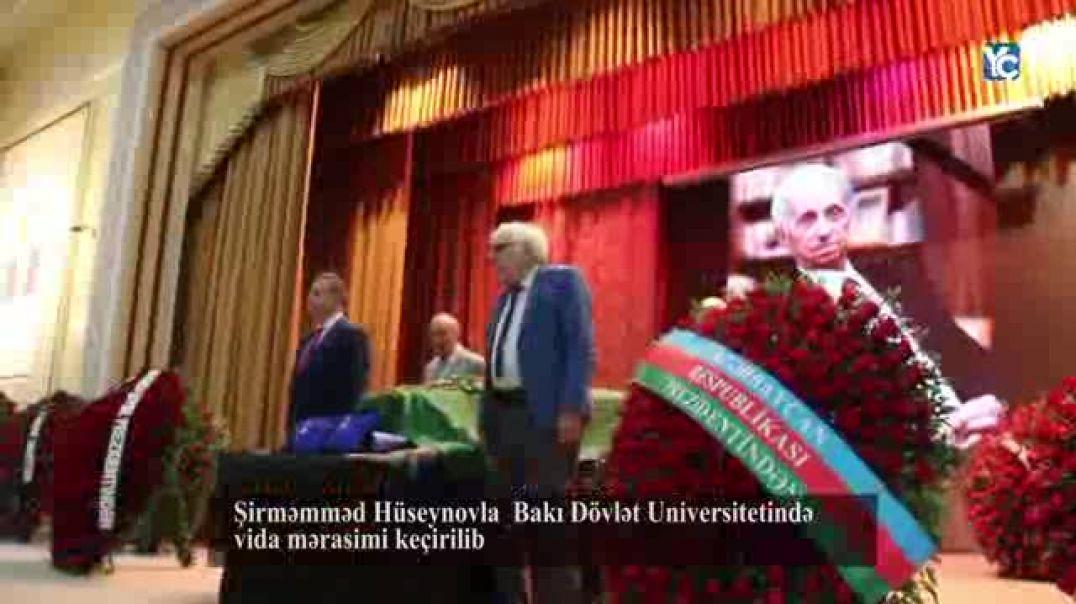 Şirməmməd Hüseynovla  Bakı Dövlət Universitetində vida mərasimi keçirilib