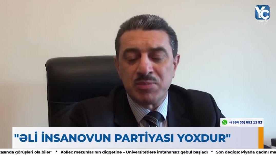"""""""Əli İnsanova AMİP-dən tərs sillə – """"Ancaq siyasi partiyala"""
