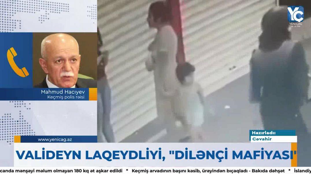 """Keçmiş polis rəisindən XƏBƏRDARLIQ: """"Uşağınıza yıyə durun"""""""