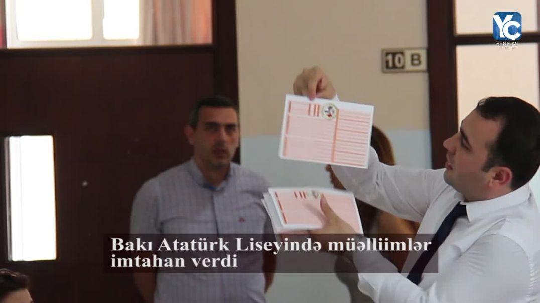Bakı Atatürk Liseyində müəlliimlər imtahan verdi