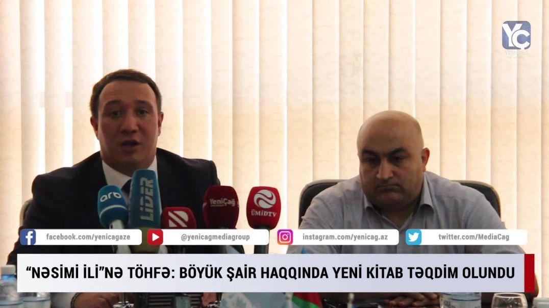 """""""Nəsimi ili""""nə töhfə: Böyük şair haqqında yeni kitab təqdim olundu"""