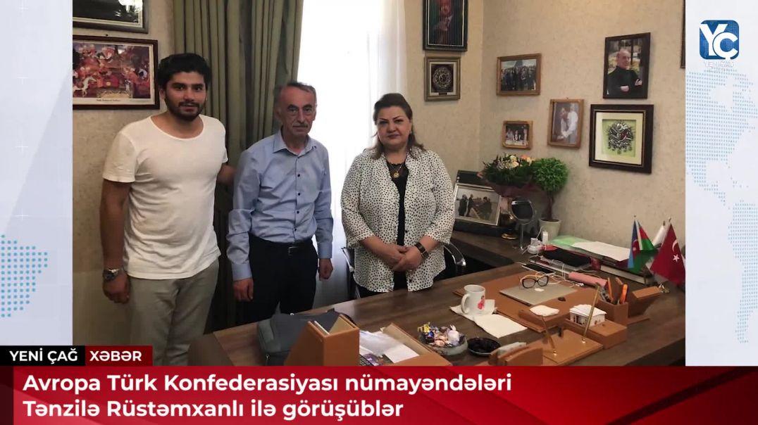Avropa Türk Konfederasiyası nümayəndələri Tənzilə Rüstəmxanlı ilə görüşüblər