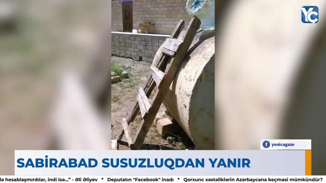 """7 gün susuz qalan Sabirabad – """"Azərsu"""" əhalini niyə aldadır?"""